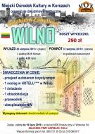 """WYCIECZKA """"SZLAKIEM ZABYTKÓW"""": WILNO (Litwa)"""